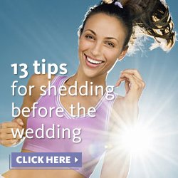 13 Tips for Shedding Before the Wedding