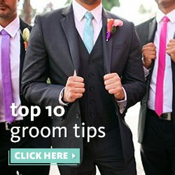 Top 10 Groom Tips